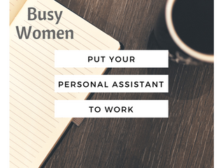 Put Your Personal Assistant to Work