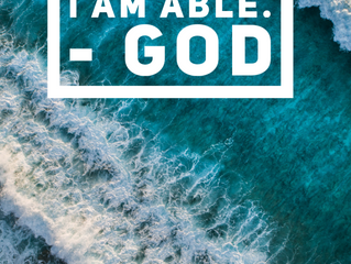 I am able. - God