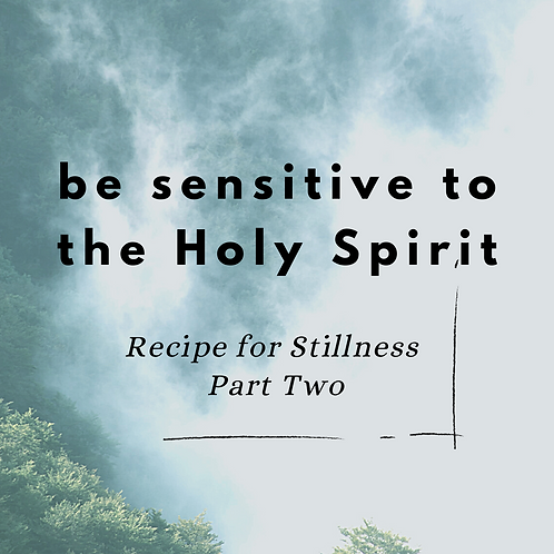 The Recipe for Stillness - Part Two