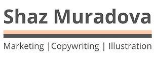 Shaz Muradova - Marketing, Copywriting, Illustration