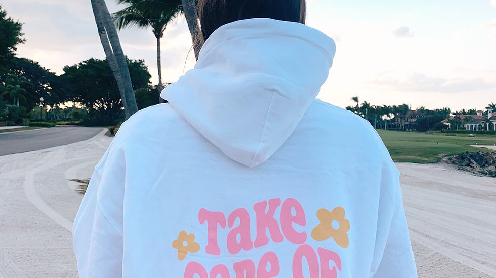 Take Care of Yourself Hoodie