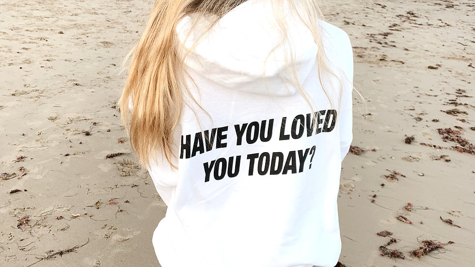 Have You Loved You Today? White Lightweight Hoodie