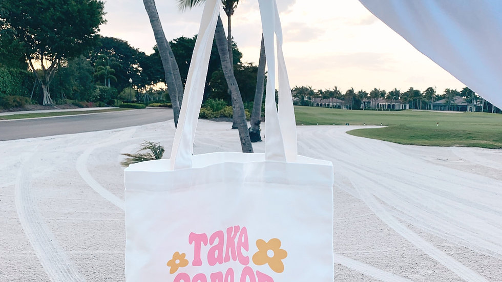 Take Care of Yourself Tote