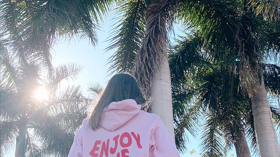 Enjoy the Now Pink Hoodie