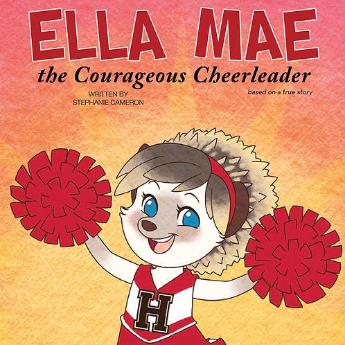 Ella Mae: The Courageous Cheerleader