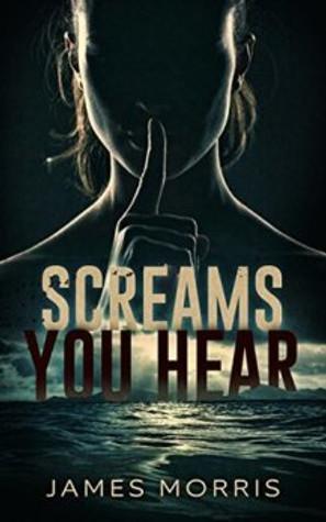 screams you hear