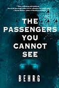 The Passengers You Cannot See by The Behrg