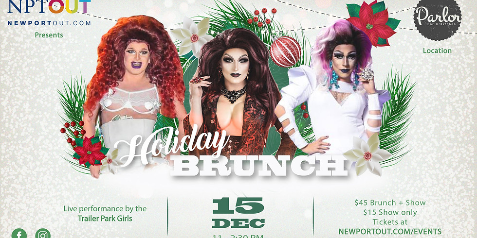 Holiday Drag Brunch with the Trailer Park Girls