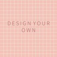 Design-Your-Own.jpg