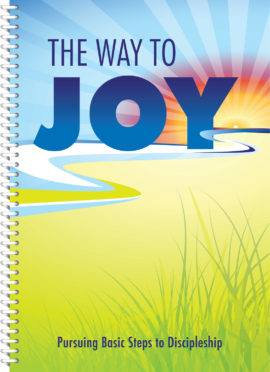Good Soil Evangelism and Discipleship The Way to Joy