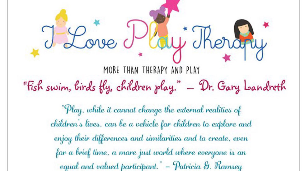 """I love Play Therapy"" Poster 11 x 17 Inch."