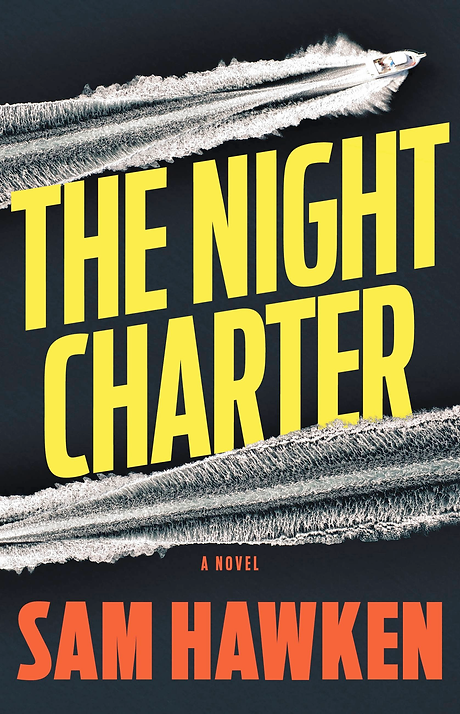 The Night Charter, by Sam Hawken