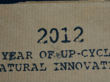 Trends for 2012 – The year of up-cycle and natural innovation