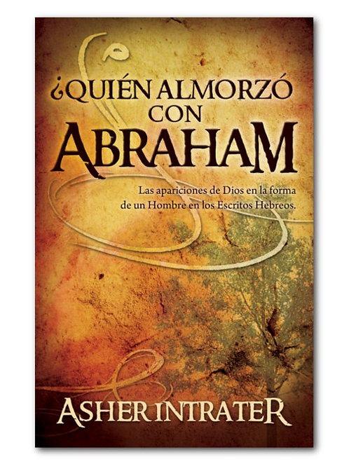 ¿Quién almorzó con Abraham?
