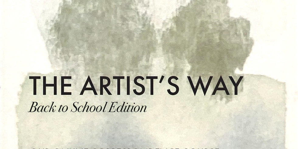 The Artist's Way - Back to School Edition
