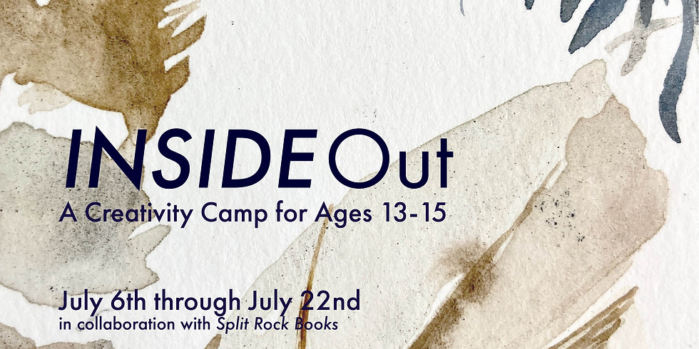 INSIDE Out - A Creativity Camp for Ages 13-15