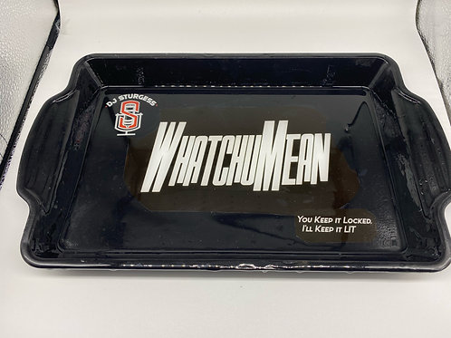 WhatchuMean Tray