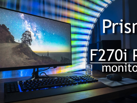 New gaming and creators monitor for the masses – PRISM+ F270i Pro