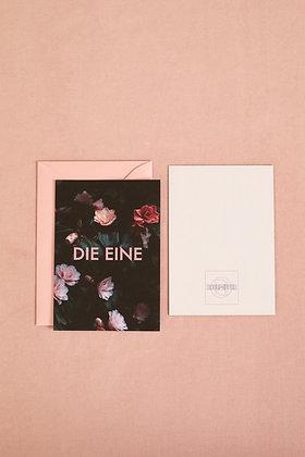 """Postkarte """"DIE EINE"""""""