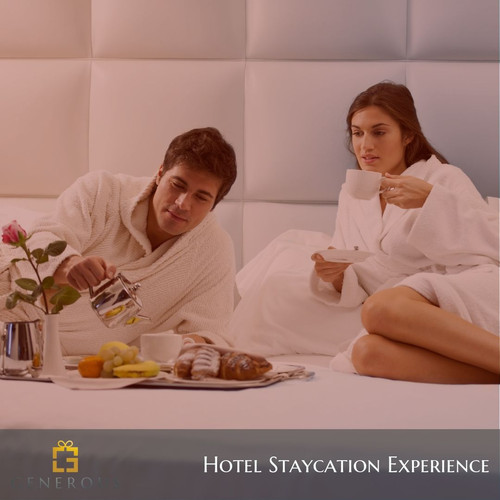 Generous Hotel Staycation Experience