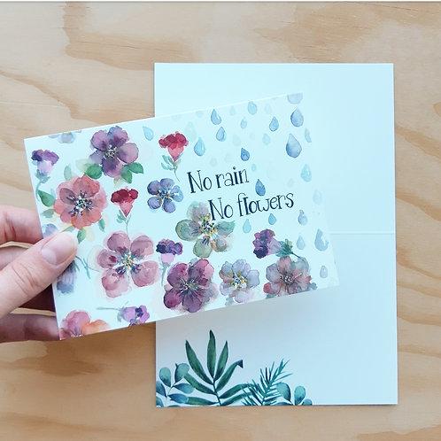 'No rain, no flowers' Gevouwen kaart A6