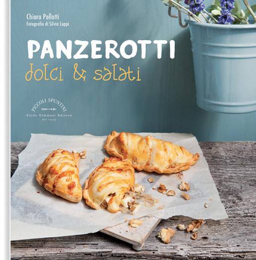 Panzerotti dolci&salati - edito da Guido Tommasi Editore