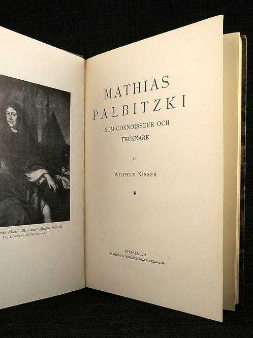 Mathias Palbitzki som connoisseur och tecknare