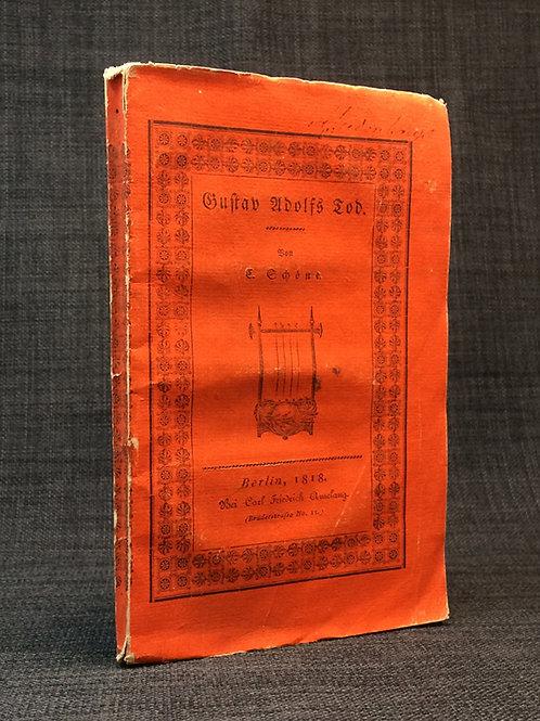 Schöne: Gustav Adolfs Tod, 1818