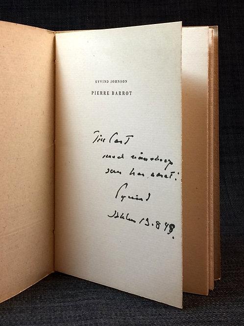 Eyvind Johnson: Pierre Barrot, med dedikation