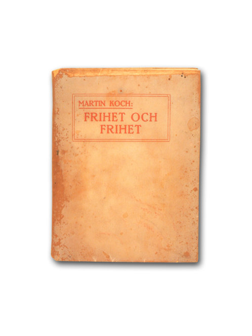 Koch: Frihet och frihet (1915), med dedikation