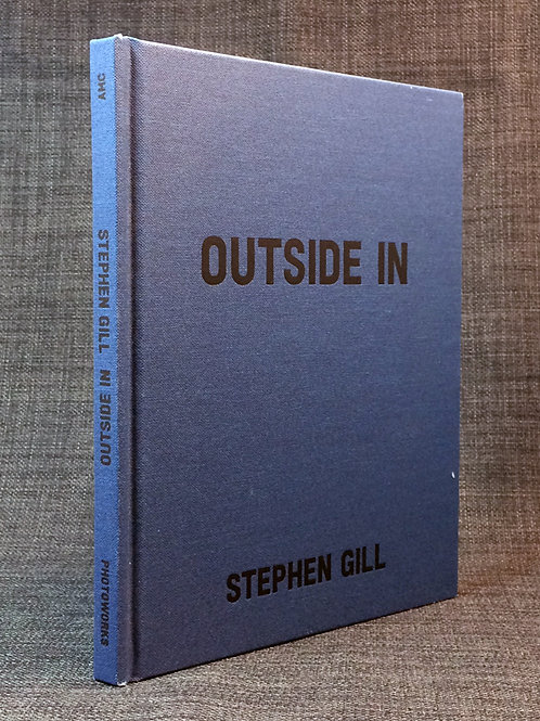 Stephen Gill: Outside In