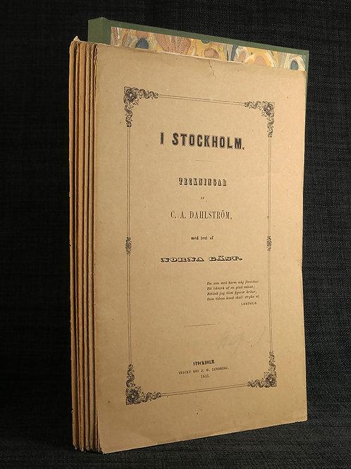 Dahlström & Kiellman-Göransson: I Stockholm, 1855, oskuren i häften