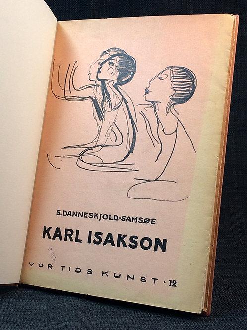 Danneskjold-Samsøe: Karl Isakson