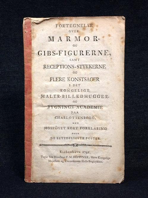Marmor- og Gips-figurerne, 1791