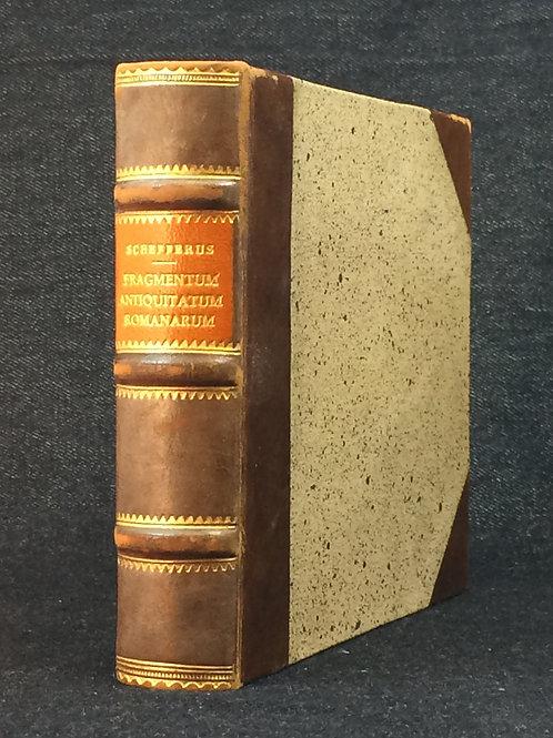 Schefferus: Fragmentum Antiquitatum Romanarum