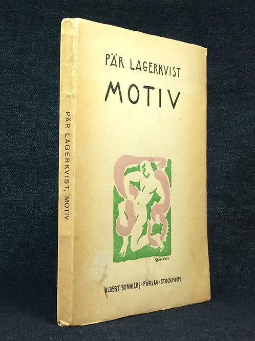 Pär Lagerkvist: Motiv, med dedikation