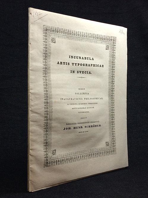Incunabula artis typographicae in Svecia, 1842