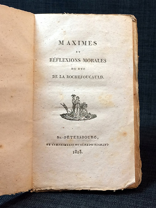 de La Rochefoucauld: Maximes, 1813