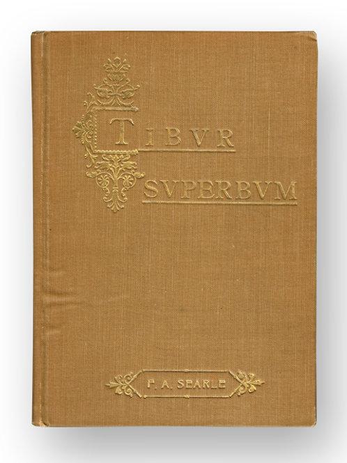 Sketches of Tivoli, the ancient Tibur, 1906