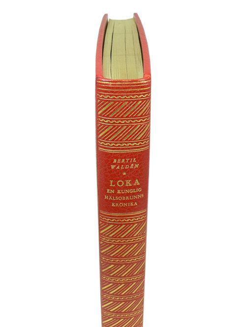 Waldén: Loka, bibliofilupplagan