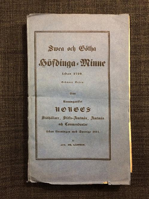 Swea och Götha höfdinga-minne sedan 1720