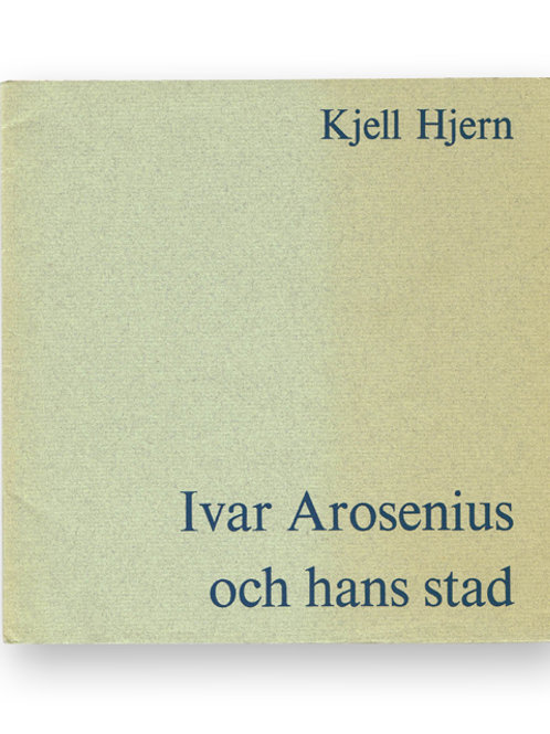 Ivar Arosenius och Göteborg