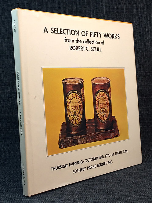 A Selection of Fifty Works from the Collection of Robert C. Scull a