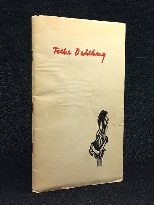 Folke Dahlberg: Konstnärens exemplar