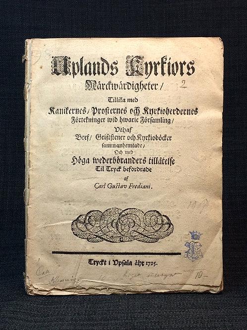 Uplands kyrkiors märckwärdigheter, 1725