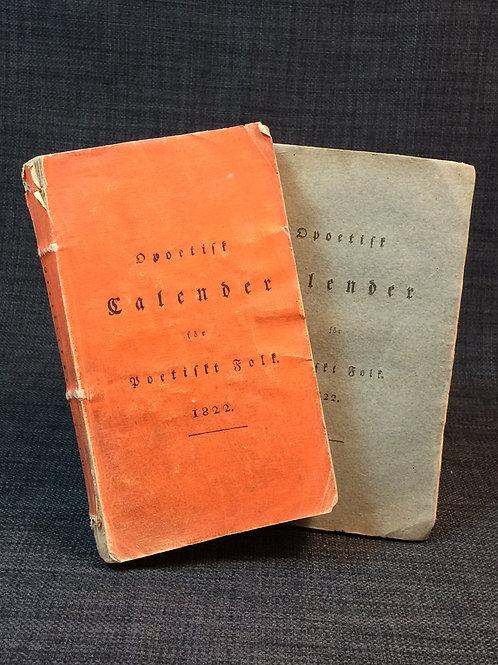 Almquist: Opoetisk calender för poetiskt folk, 1822.