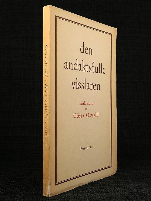 Gösta Oswald: Debuten, med dedikation