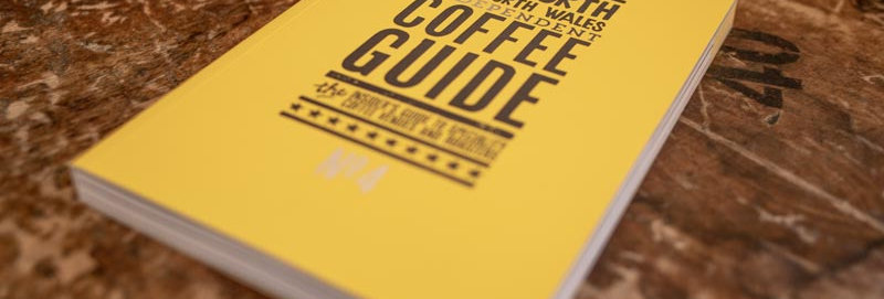 The North and North Wales Indy Coffee Guide No4