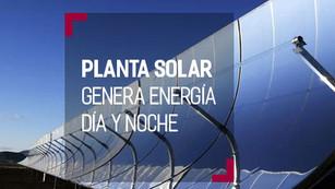 Planta Solar generará electricidad de noche