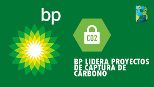 BP lidera a empresas energéticas que preparan dos importantes proyectos de captura de carbono